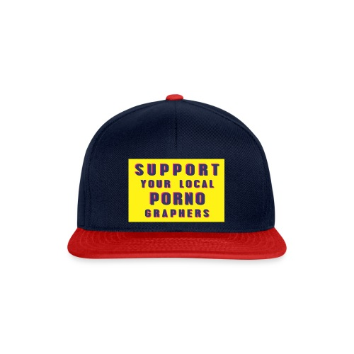 Support Your Local Pornographers - Gorra Snapback