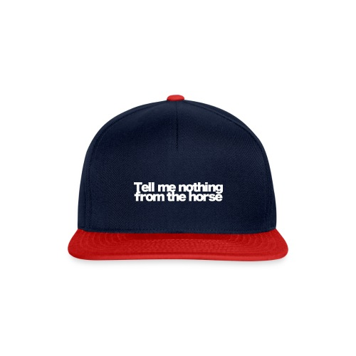 tell me nothing from the horse white 2020 - Snapback Cap