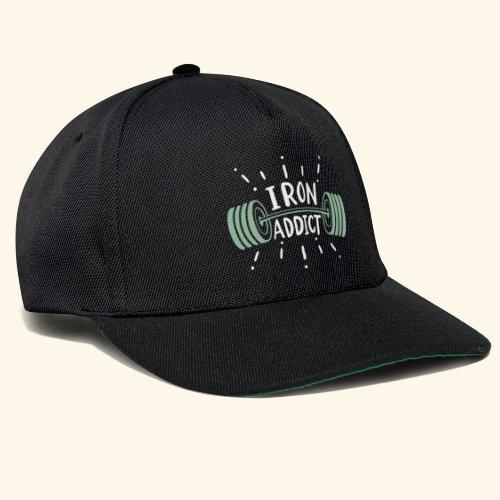Funny Gym Shirt Iron Addict - Snapback Cap