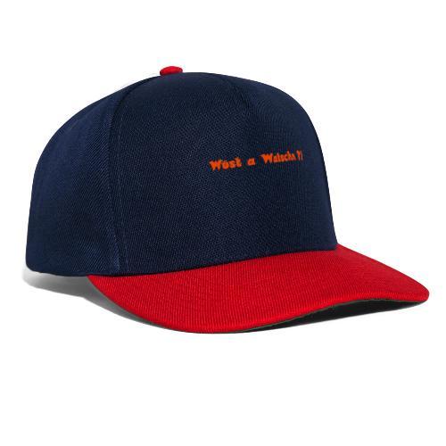 Wüst a Watschn?! - Snapback Cap