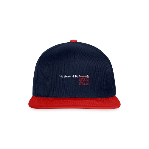 We should all be... - Gorra Snapback
