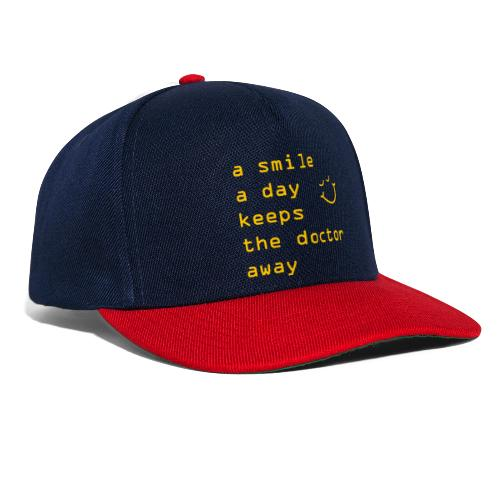 A Smile A Day Doctor Keeps The Doctor Away - Snapback Cap