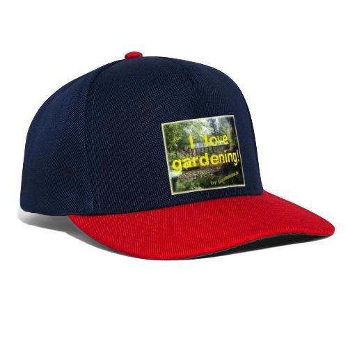 I love gardening - Garten - Snapback Cap