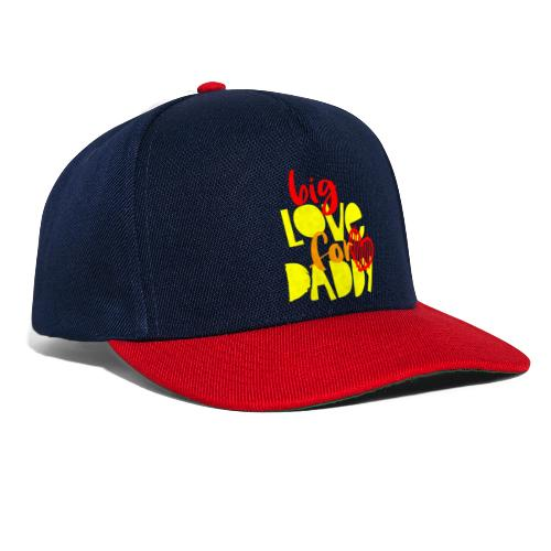 BIG LOVE FOR DADY - Casquette snapback