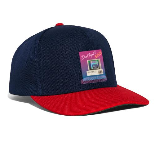 Don't Forget To Save! - Snapback Cap