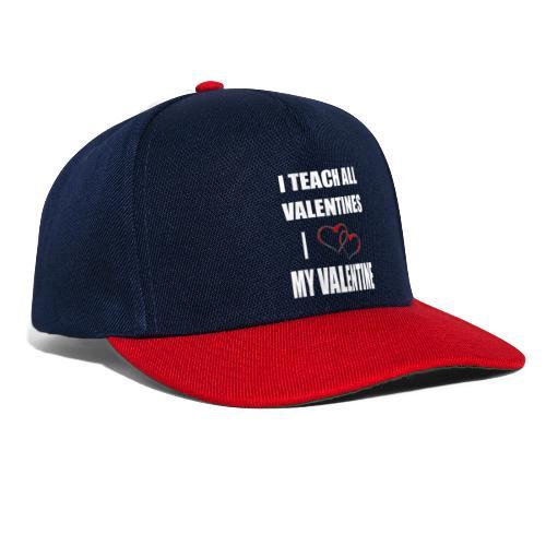 Ich lehre alle Valentines - Ich liebe meine Valen - Snapback Cap