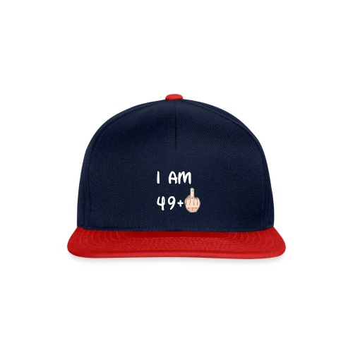 50th Birthday - I am 49+1 T shirt Hoodie Sweater - Snapback Cap