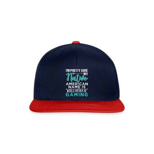 My Name Would Rather Be Gaming - Snapback Cap