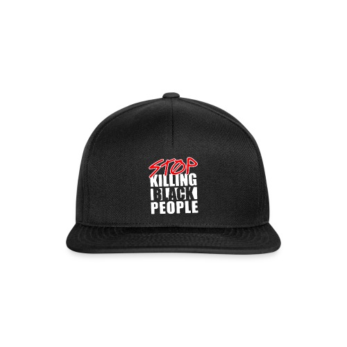 Stop Killing Black People Men's T-shirt - Snapback Cap