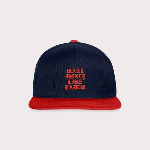 MAKE MONEY LIKE PABLO - Snapback Cap