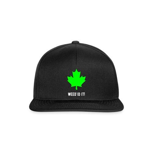 Weed'id it! - Snapback Cap
