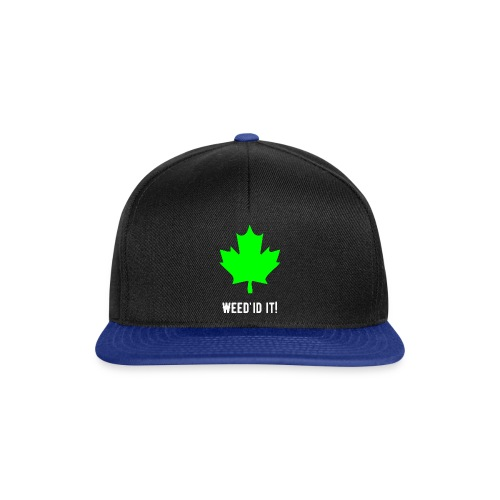 Weed'id it! - Snapback Cap
