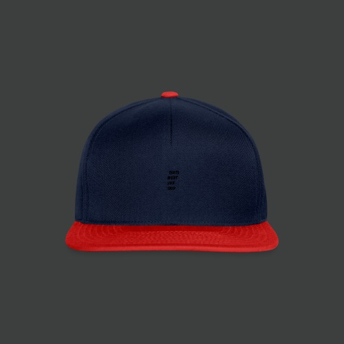 Thats What She Said T-Shirt - Snapback cap