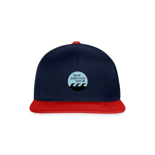 Take the perfect wave of your life - Snapback Cap