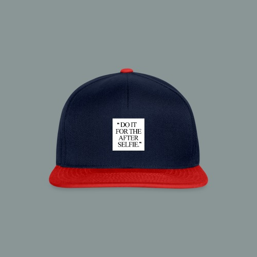 Do it... - Snapback Cap