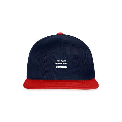 Ich höre immer nur mimimi (weiss) - Snapback Cap