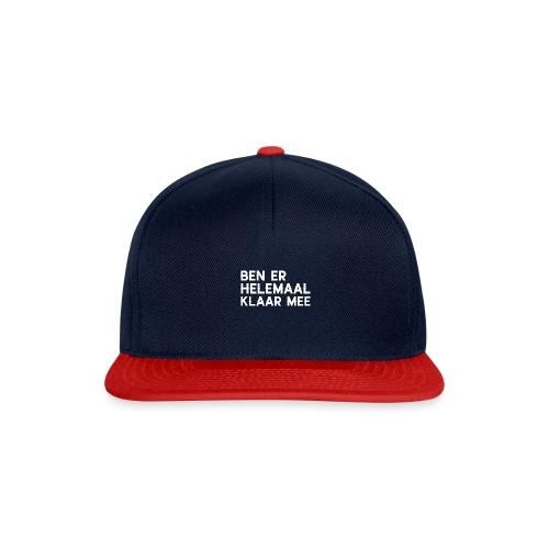 ben helemaal klaar mee - Snapback cap