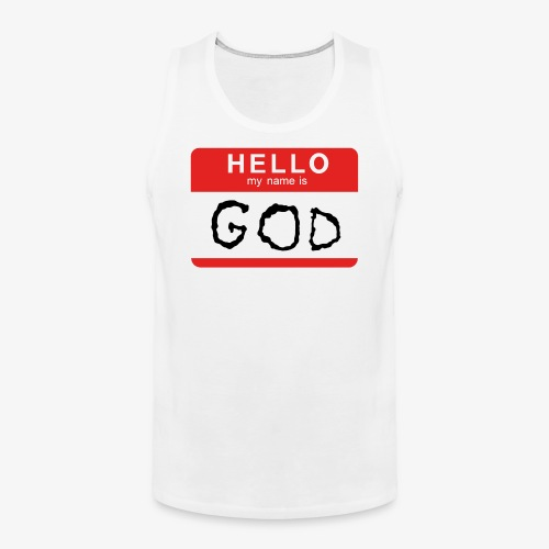 My name is GOD - Premiumtanktopp herr