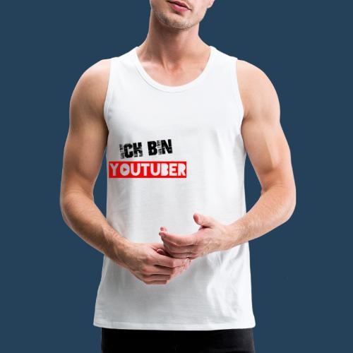 Ich bin Youtuber! - Männer Premium Tank Top