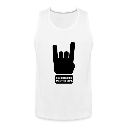 rock/metal one in the pink, one in the stink - Mannen Premium tank top