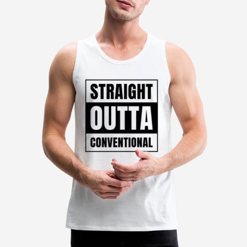 straight outta conventional - Männer Premium Tank Top