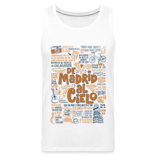 DE MADRID AL CIELO - Tank top premium hombre