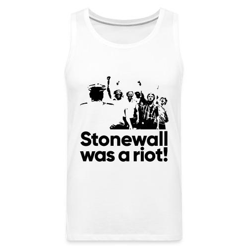 Stonewall was a riot! - Männer Premium Tank Top