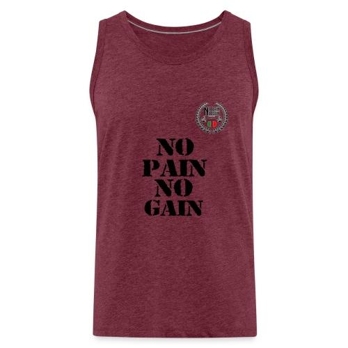 no pain no gain - Canotta premium da uomo