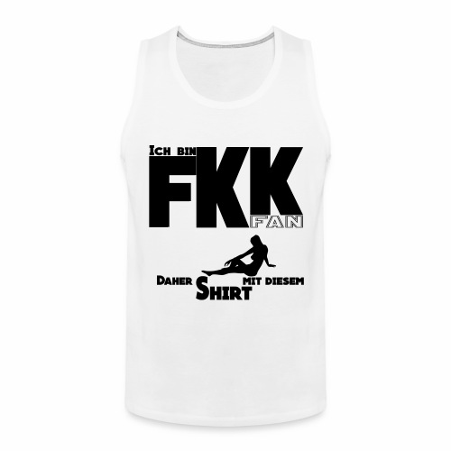 FKK Fan by Claudia-Moda - Tank top premium hombre