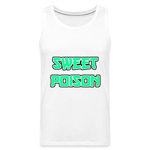 Sweet Poison - Männer Premium Tank Top