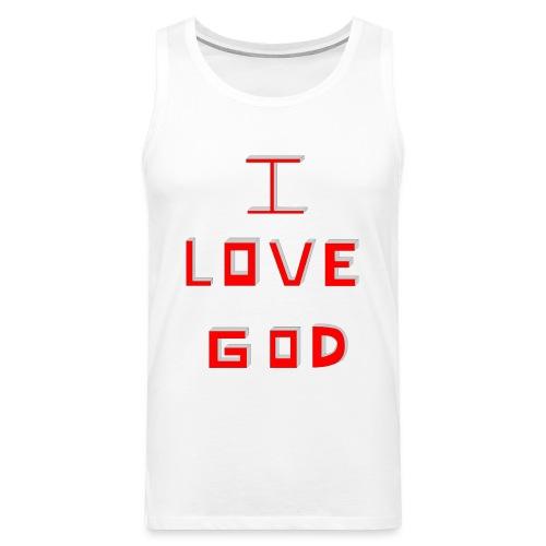 I LOVE GOD - Tank top premium hombre