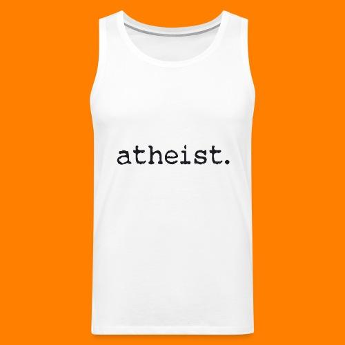 atheist BLACK - Men's Premium Tank Top