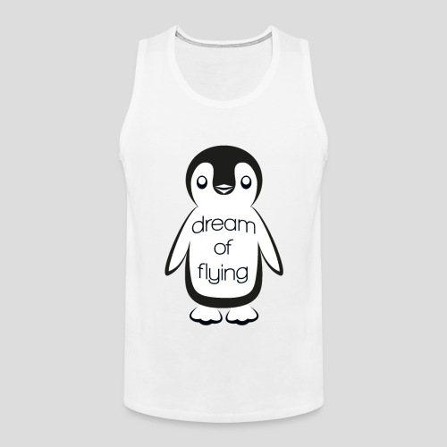 Dream of Flying Pinguin - Men's Premium Tank Top