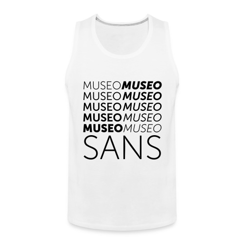 museo sans - Men's Premium Tank Top
