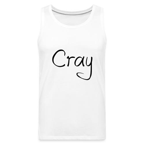 Cray Black Schrifft - Männer Premium Tank Top