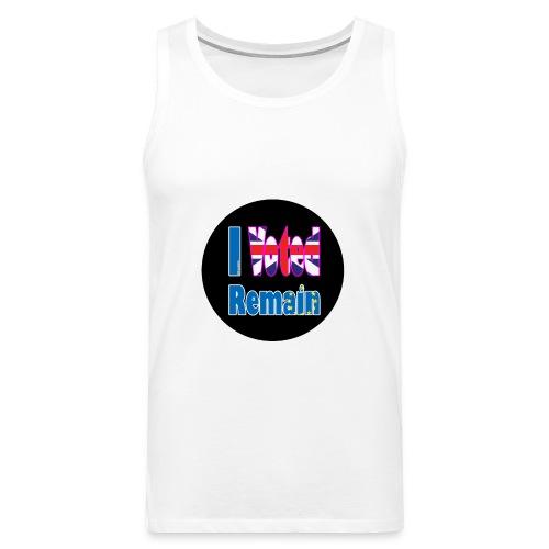 I Voted Remain badge EU Brexit referendum - Men's Premium Tank Top