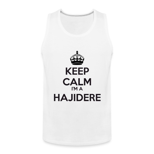 Hajidere keep calm - Men's Premium Tank Top