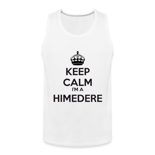 Himedere keep calm - Men's Premium Tank Top