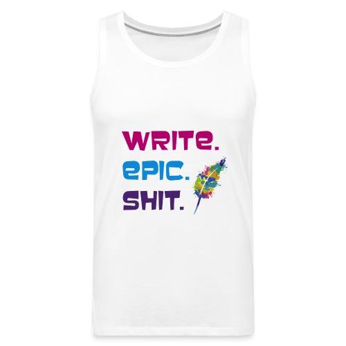 Write.Epic.Shit by www.Schreiben-im-Flow.de - Männer Premium Tank Top