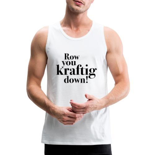 rowyoudown - Premium singlet for menn