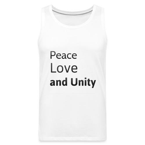 peace love and unity - Men's Premium Tank Top