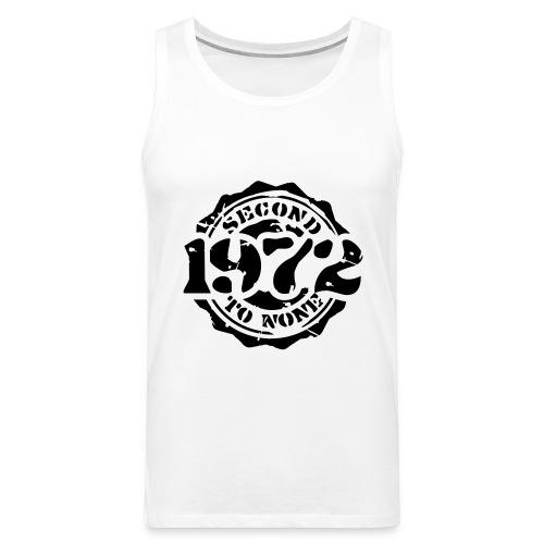 1972 Second to None - Männer Premium Tank Top