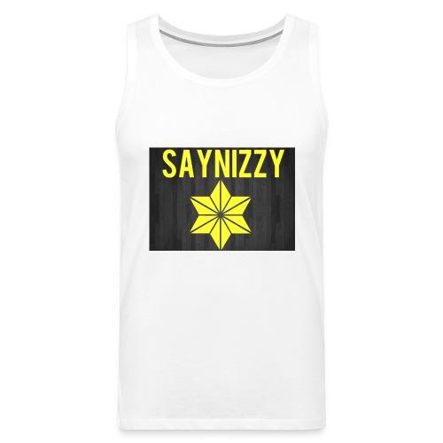 Say nizzy - Men's Premium Tank Top