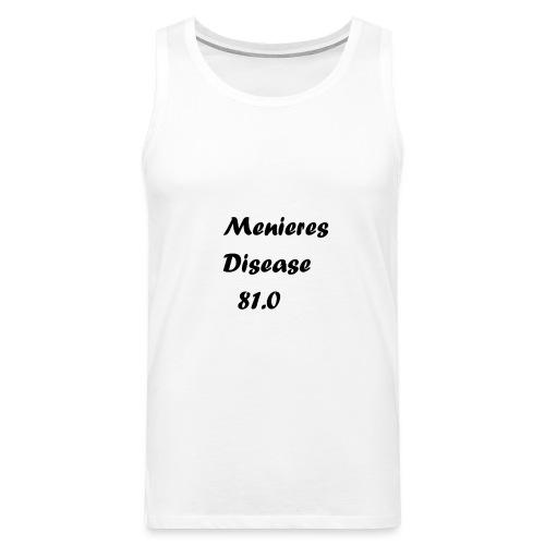 Menieres disease 81.0 - Miesten premium hihaton paita