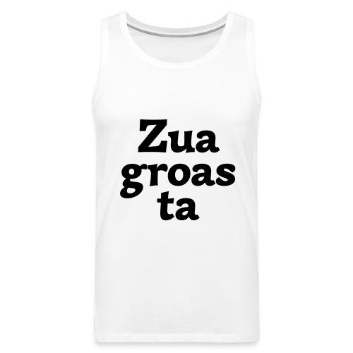 Zuagroasta - Männer Premium Tank Top