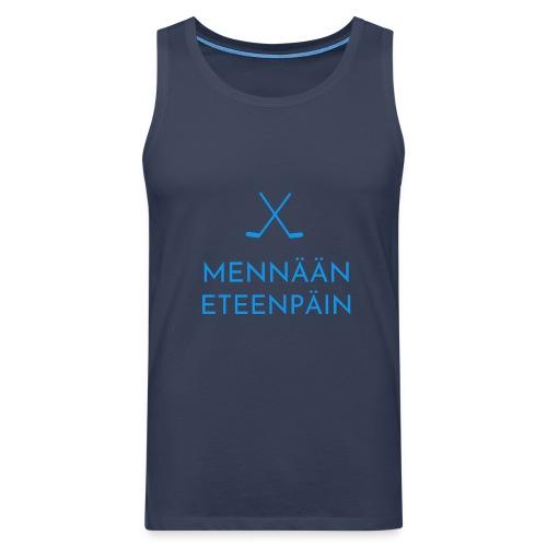 Mennaeaen eteenpaein sininen - Miesten premium hihaton paita