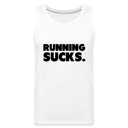 Running Sucks - Miesten premium hihaton paita