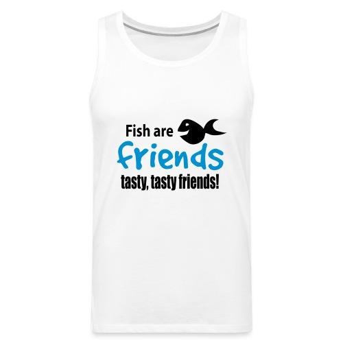 Fisk er venner - Premium singlet for menn