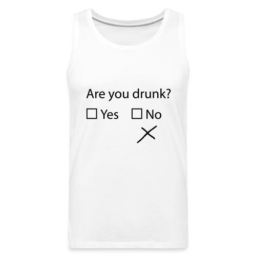 are you drunk? - Männer Premium Tank Top