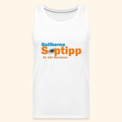 Gullberna Soptipp - Premiumtanktopp herr